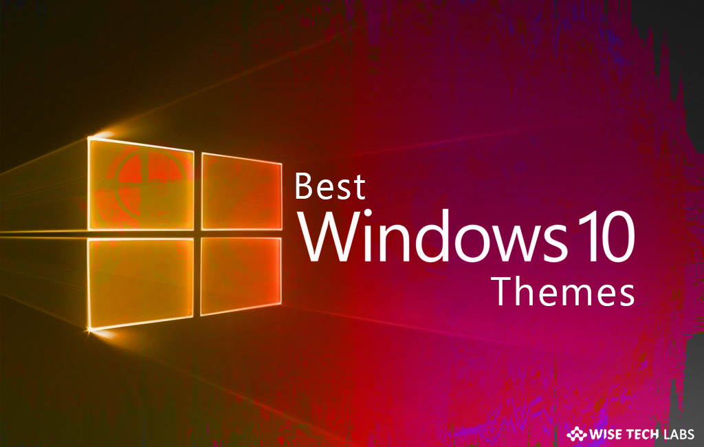 best_windwos_10_themes_wise_tech_labs