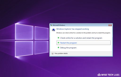 how_to_fix_windows_explorer_crashes_in_windows_wise_tech_labs