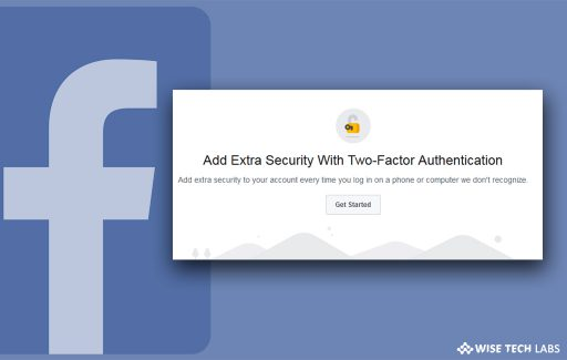how_to_set_up_two_factor_authentication_in_facebook_wise_tech_labs