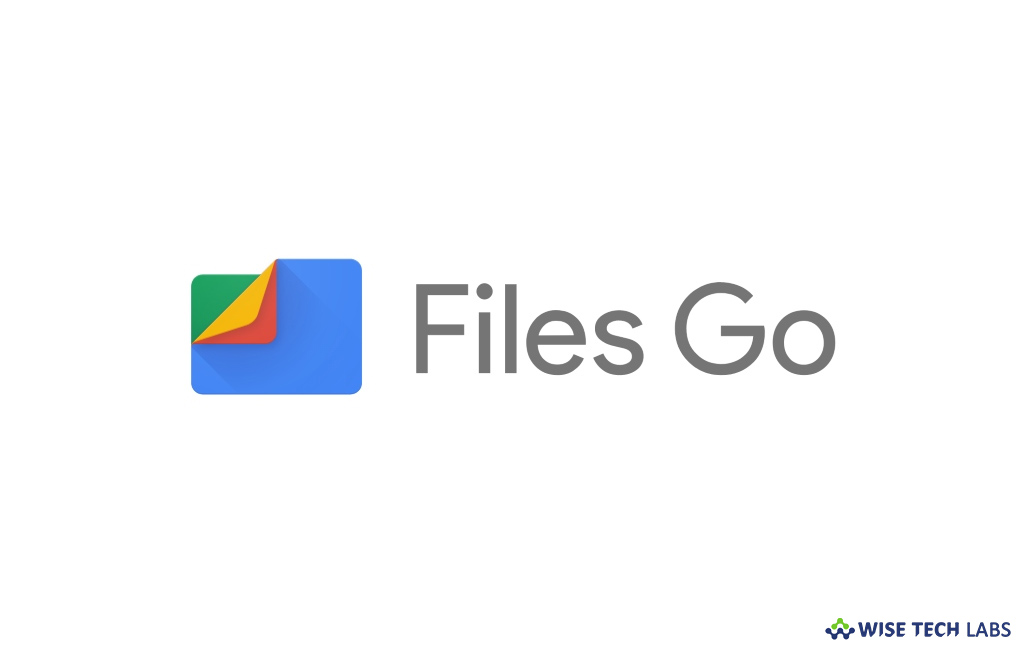 google_upgrades_files_go_app_to_make_file_sharing_four_times_faster_wise_tech_labs