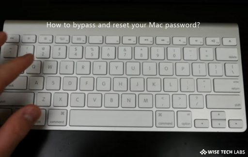 how_to_bypass_and_reset_your_mac_password_wise_tech_labs
