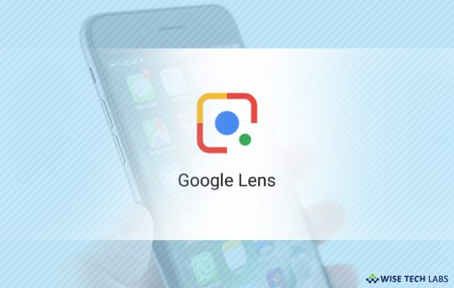 how_to_use_google_lens_in_your_smartphone_wise_tech_labs