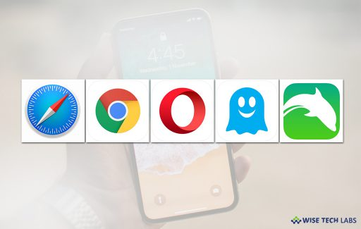 top_5_best_browsers_for_your_iphone_in_2018_wise_tech_labs