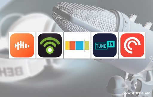 5-best-podcast-apps-for-android-and-ios-in-2018-wise-tech-labs