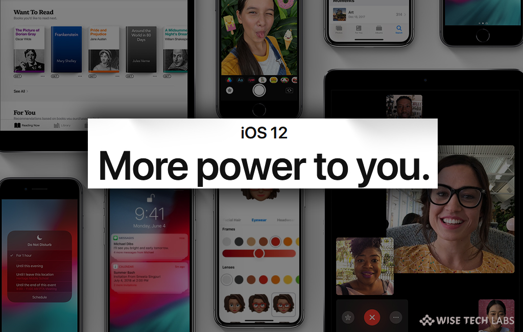 all-the-new-and-best-features-coming-with-ios-12-wise-tech-labs