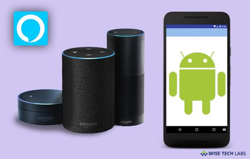 how-to-use-amazon-alexa-on-your-android-smartphone-wise-tech-labs