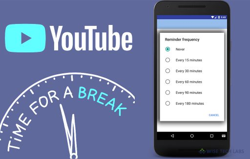 how_to_enable_the_new_youtube_take_a_break_feature_wise_tech_labs