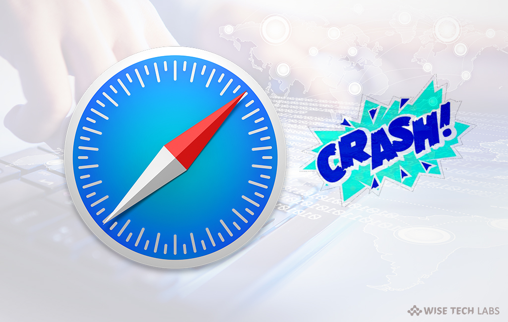 what-to-do-when-safari-keeps-crashing-on-your-mac-wise-tech-labs