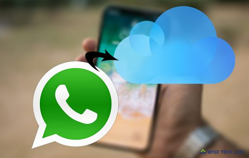 how-to-back-up-and-restore-your-whatsapp-data-using-icloud-wise-tech-labs