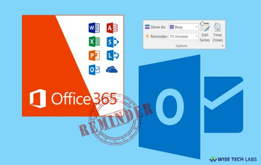 how-to-set-or-remove-reminders-in-microsoft-outlook2016-or-365-wise-tech-labs