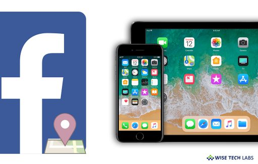 how-to-disable-location-tracking-in-facebook-on-iphone-or-i-pad-wise-tech-labs