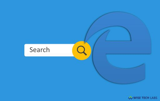 how-to-change-default-microsoft-edge-search-engine-in-windows-10-wise-tech-labs