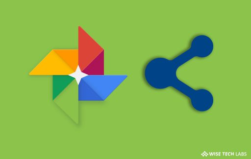 how-to-share-google-photos-and-videos-with-anyone-wise-tech-labs