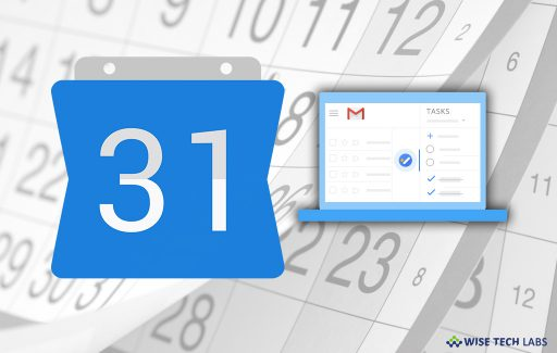 how-to-use-calendar-notes-task-lists-and-more-in-your-gmail-account-wise-tech-labs