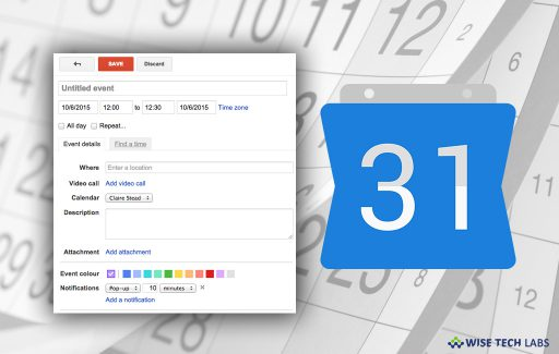 how-to-add-an-attachment-to-your-events-in-google-calendar-wise-tech-labs