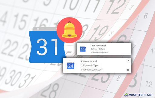 how-to-change-or-disable-google-calendar-notifications-on-your-computer-wise-tech-labs