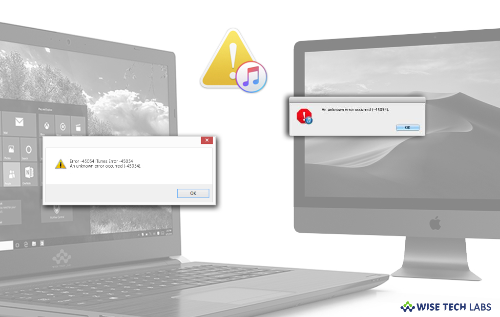 How to fix a -45054 error for iTunes on your Mac or Windows PC
