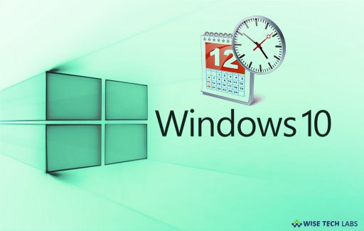 how-to-fix-wrong-date-and-time-on-your-windows-10-pc-wise-tech-labs