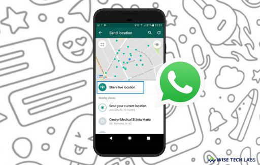 how-to-share-your-live-location-using-whatsapp-on-your-smartphone-wise-tech-labs