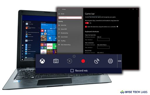 how-to-disable-game-bar-and-game-dvr-in-your-windows-10-pc-wise-tech-labs
