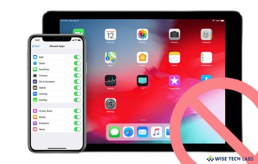 how-to-restrict-specific-apps-on-iphone-or-ipad-wise-tech-labs
