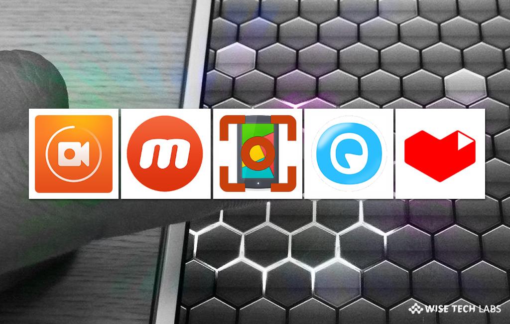 top-5-best-free-screen-recording-apps-for-android-in-2019-wise-tech-labs