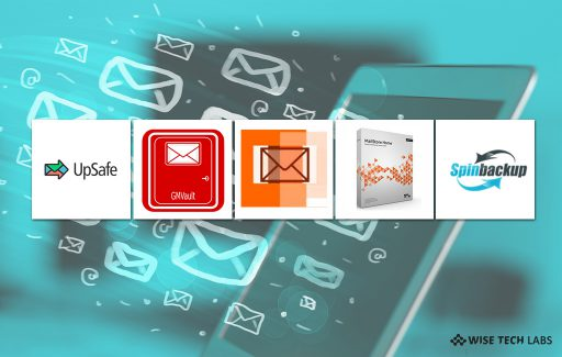 top-5-free-email-backup-tools-for-mail-hotmail-outlook-yahoo-and-more-wise-tech-labs