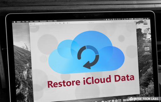 how-to-recover-your-deleted-data-or-files-on-icloud-com-wise-tech-labs