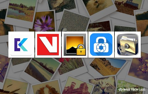 top-5-best-free-apps-to-hide-private-photos-and-videos-on-android-in-2019-wise-tech-labs