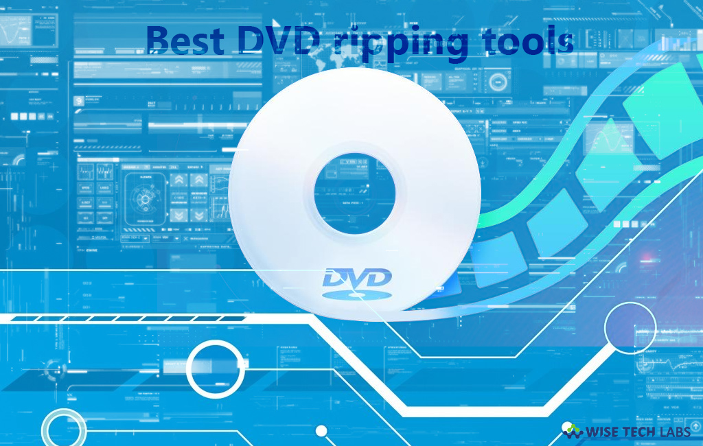 top-5-best-free-dvd-ripping-tools-for-windows-in-2019-wise-tech-labs