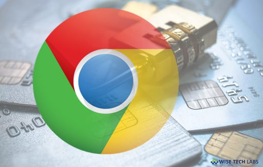 how-to-stop-or-disable-google-chrome-from-saving-your-credit-card-information-wise-tech-labs