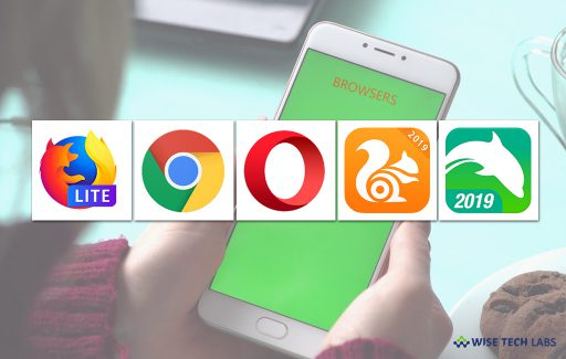 top-5-best-free-mobile-browsers-for-android-in-2019-wise-tech-labs