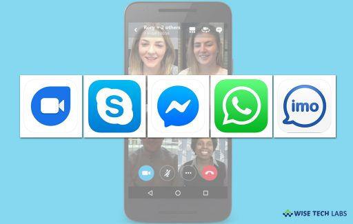 top-5-best-free-video-calling-apps-for-ios-and-android-in-2019-wise-tech-labs