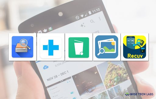 top-5-best-photo-recovery-tools-for-android-in-2019-wise-tech-labs