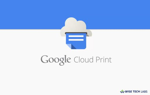 how-to-set-up-google-cloud-print-to-print-anything-from-chrome-wise-tech-labs