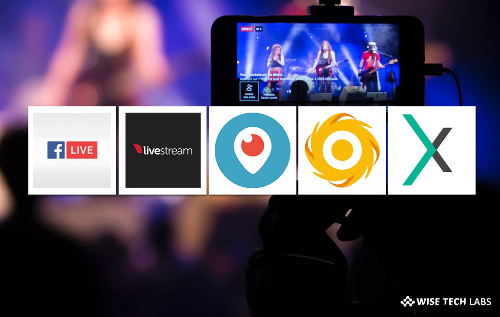 5 best Live Video Streaming Apps for Android and iOS in 2019 - Blog - Wise Tech Labs