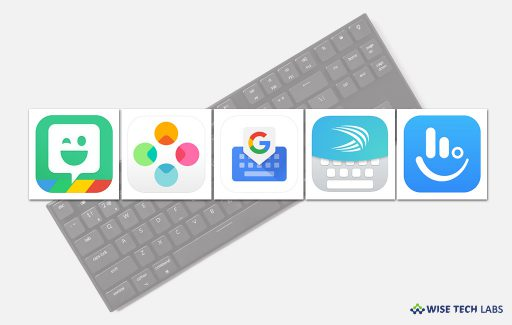 top-5-best-keyboard-apps-for-iphone-or-ipad-in-2019-wise-tech-labs