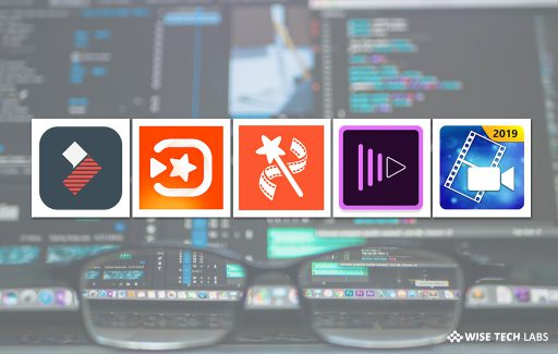 top-5-best-video-editor-apps-for-android-in-2019-wise-tech-labs
