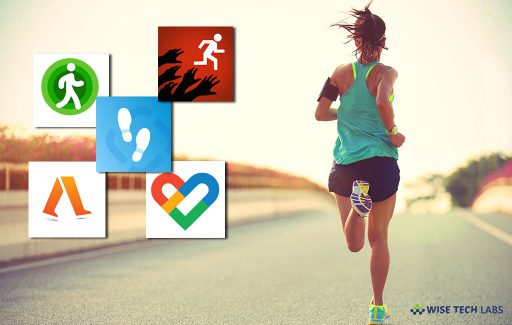 top-5-best-pedometer-and-step-counter-apps-for-android-in-2019-wise-tech-labs