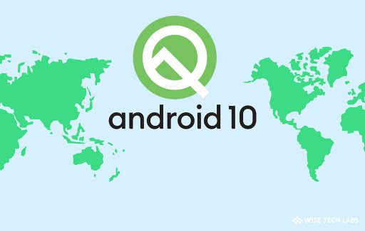 top-5-latest-features-of-android-10-that-are-coming-soon-to-your-device-wise-tech-labs