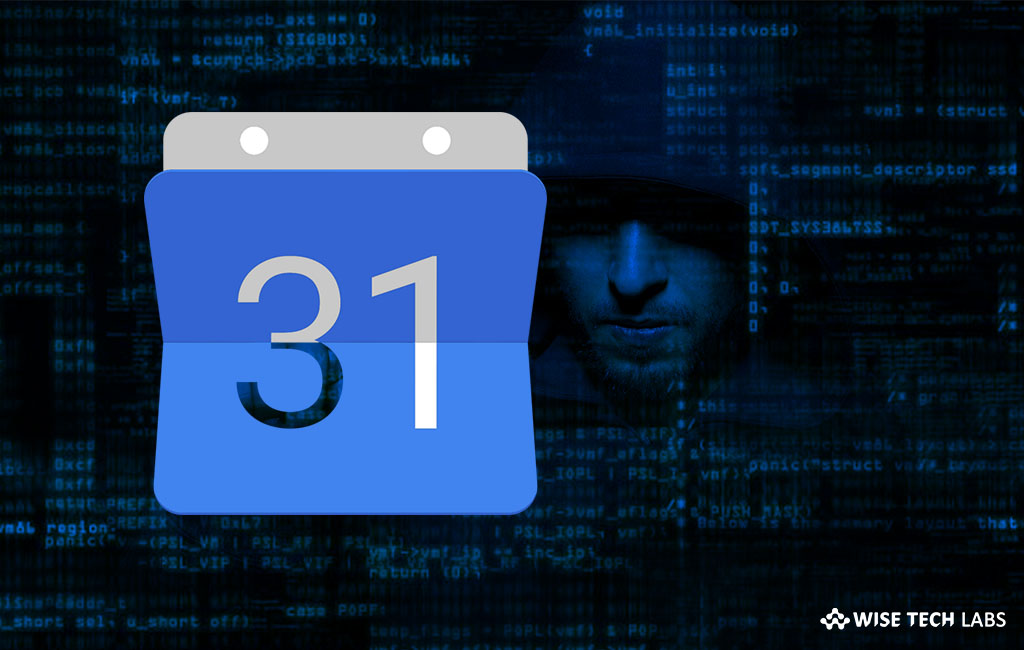 how-to-protect-your-google-calendar-from-spammers-attack-wise-tech-labs