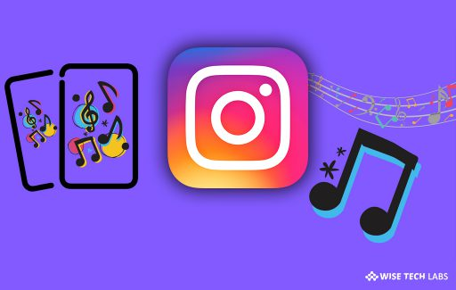 how-to-use-instagram-music-feature-for-adding-background-music-to-your-instagram-story-wise-tech-labs